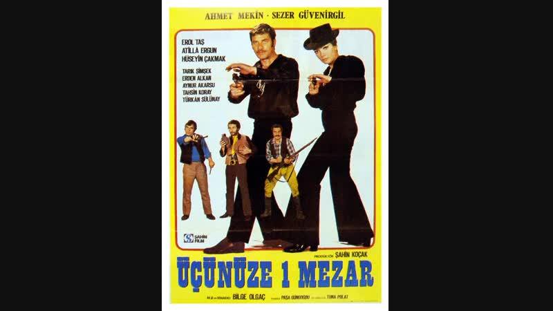 Üçünüze Bir Mezar Türk Filmi
