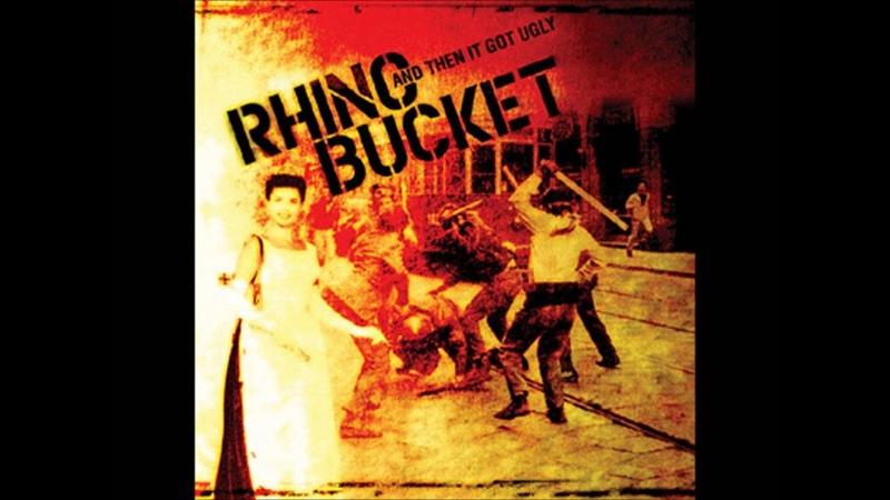 Rhino Bucket - Dead Well (HD 1080p)