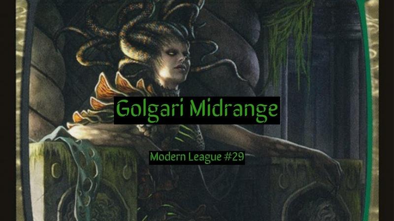 Modern Golgari Midrange League 29
