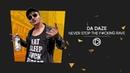 Da Daze - Never Stop The Fcking Rave [ELL023]
