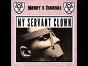 Merry's Funeral - My Servant Clown
