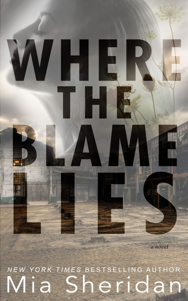 Where the Blame Lies - Mia Sheridan