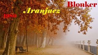 Blonker – Aranjuez (1980)