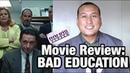 TIFF '19 Review: 'BAD EDUCATION' Movie Starring Hugh Jackman Allison Janney