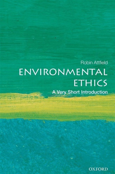 Environmental Ethics A Very Short Introduction (Very Short Introductions)