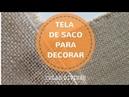 TELA DE SACO PARA DECORAR DESCUBRE MIL IDEAS ⭐⭐⭐⭐⭐
