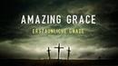 Amazing Grace Erstaunliche Gnade with German Lyrics deutsch