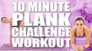 10 Minute PLANK CHALLENGE with Sydney Cummings
