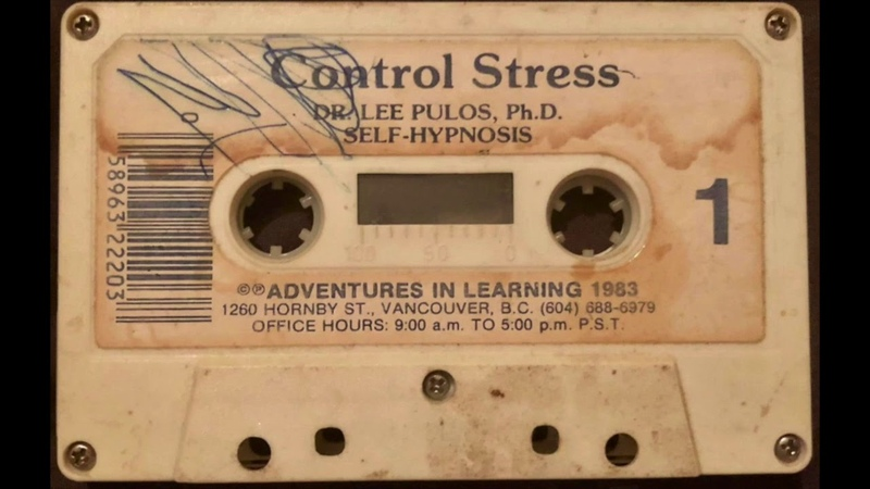 Dr. Lee Pulos, Ph.D. – Control Stress [1983, Self-Hypnosis Cassette Tape]
