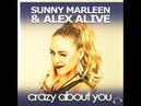 Sunny Marleen Alex Alive - Crazy About You (Radio Edit)