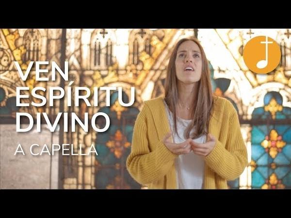 Espíritu Santo Ven Espíritu Divino Música Católica