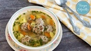 Суп с Фрикадельками просто быстро вкусно Easy Meatball Soup Tanya Shpilko