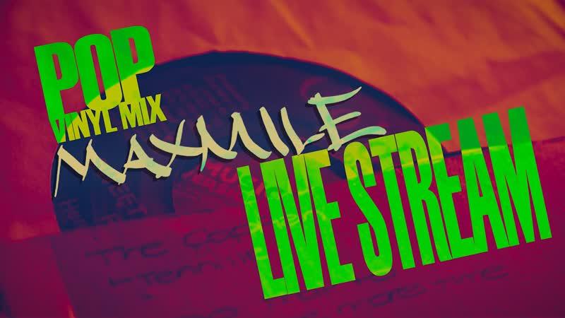 MAXMILE - VINYL MIX 1 (POP)