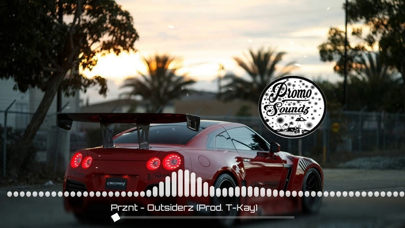 PRZNT - Outsiderz ( Prod. T-Kay )