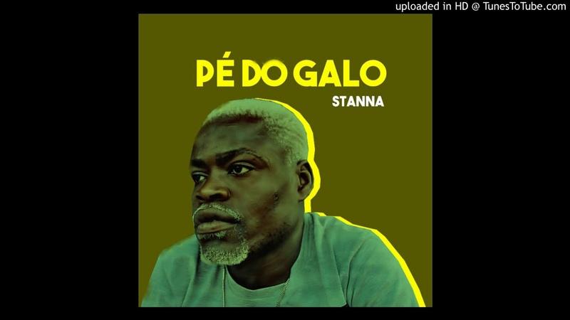 Pé Do Galo ft. Dj Jota Mix - Stanna (Kuduro) (Prod. Dj Six)