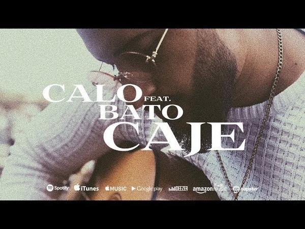CALO feat BATO Caje prod by Chekaa Mondetto Official Video