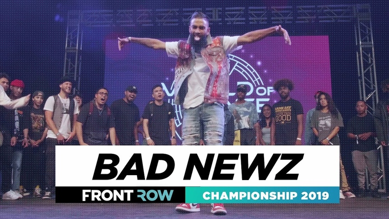 Bad Newz FRONTROW All Styles World of Dance Champions 2019 WODCHAMPS19