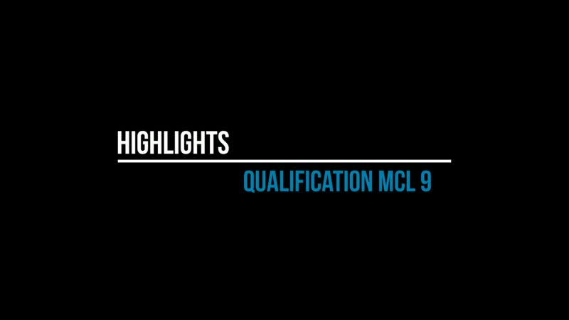 MCL 9 | Highlights Qualification