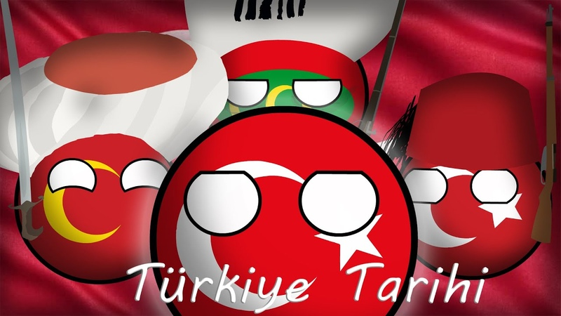 COUNTRYBALLS История Турции Türkiye Tarihi