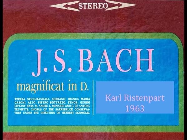 Bach Magnificat D-dur BWV 243, Karl Ristenpart 1963