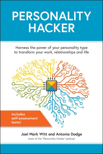 Joel Mark Witt, Antonia Dodge] Personality Hacker