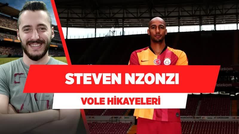 Galatasaray ın Kulesi Steven Nzonzi Hikayesi Berkay Tokgöz Vole Hikayeleri