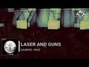 Gabriel WNZ Laser And Guns Original Mix Subwoofer Records