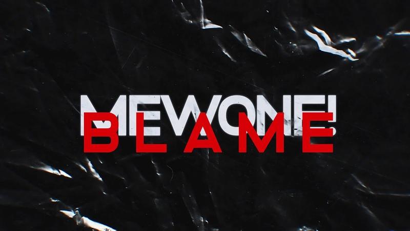 Mewone Blame Original Mix