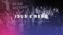 BBSO - Isus e Rege (Live - Cover)