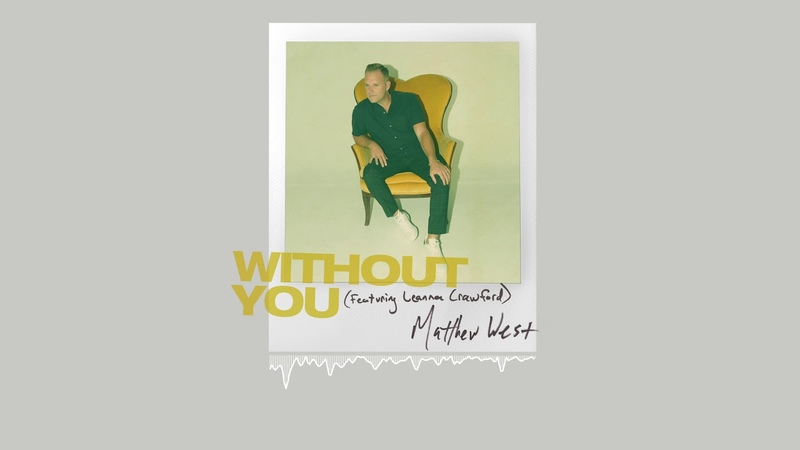 Matthew West - Without You feat. Leanna Crawford (Official Audio)