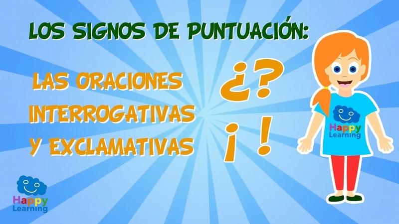 Los signos de puntuación Las oraciones interrogativas y exclamativas Vídeo Educativo para Niños