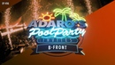 Adaro's Poolparty E06 - Guest B-Front B2B
