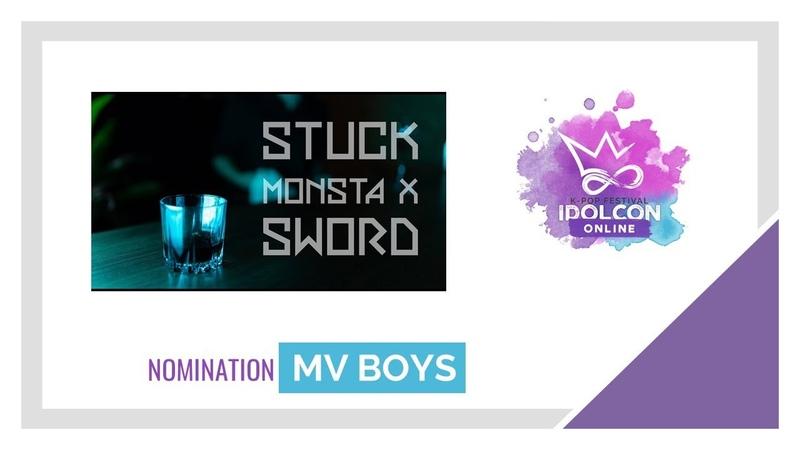 Monsta X Stuck by SWoRD for IdolCon Online MV Boys