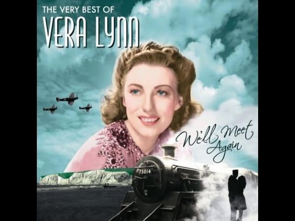 Vera Lynn We'll Meet Again