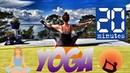 Sara Ivanhoe: 20 Minutes Workout Yoga