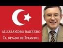 Alessandro Barbero Il divano di Istanbul senza sigle