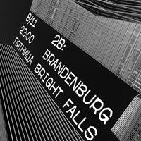 8.11 |2B:BRANDENBURG+BRIGHT FALLS | 16 ТОНН
