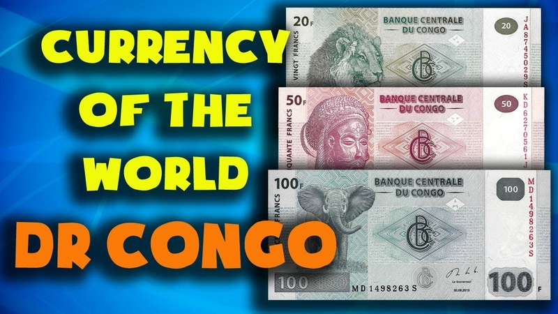 Currency of the world DR Congo Congolese franc Exchange rates DR banknotes