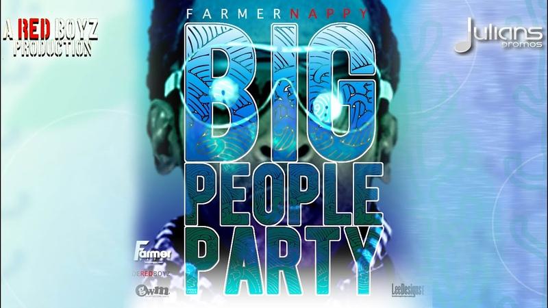 Farmer Nappy - Big People Party 2014 Soca Music (Produced By De Red Boyz) Trinidad