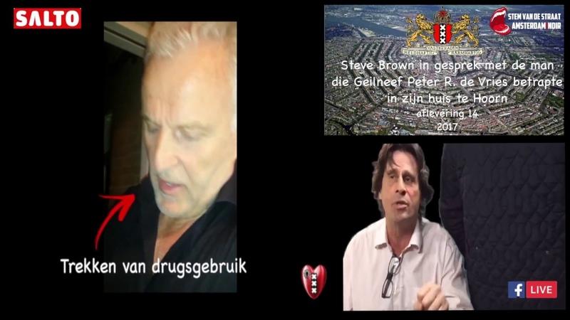 11697 Steve Brown in gesprek met de man die Geilneef Peter R de Vries in zijn huis te Hoorn betrapte YouTube