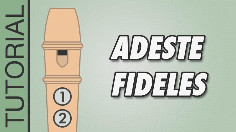 Adeste Fideles Recorder Notes Tutorial Easy Christmas Songs