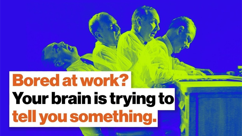 Bored out of your mind at work Your brain is trying to tell you something. | Dan Cable