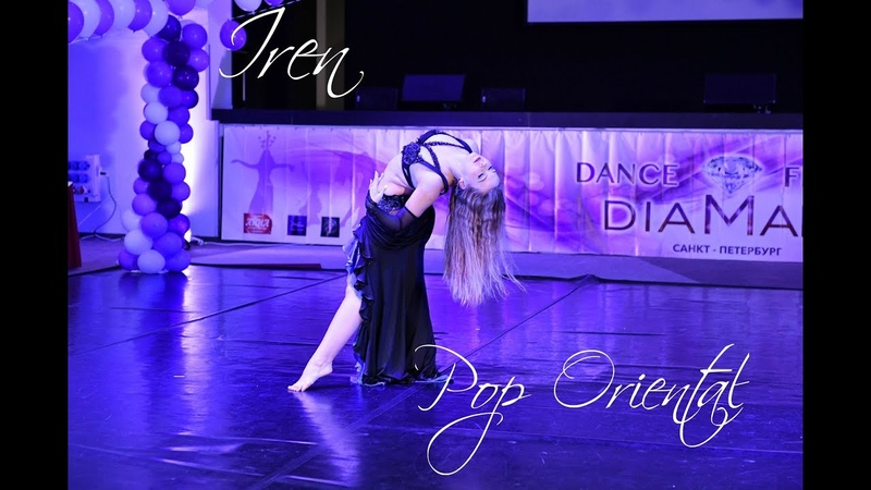 Dance Festival Diamant 2019| Pop Oriental | Choreo by Iren