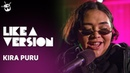 Kira Puru covers Katy Perry 'Last Friday Night T G I F for Like A Version