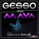Gesso feat. Maya - Love Is A Butterfly (Radio Edit)