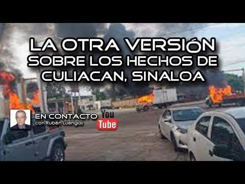 La otra versión sobre los hechos de Culiacán, Sinaloa | Rubén Luengas EnContacto | ENVIVO