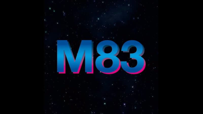 M83(outro) Hurry up,Were dreaming.