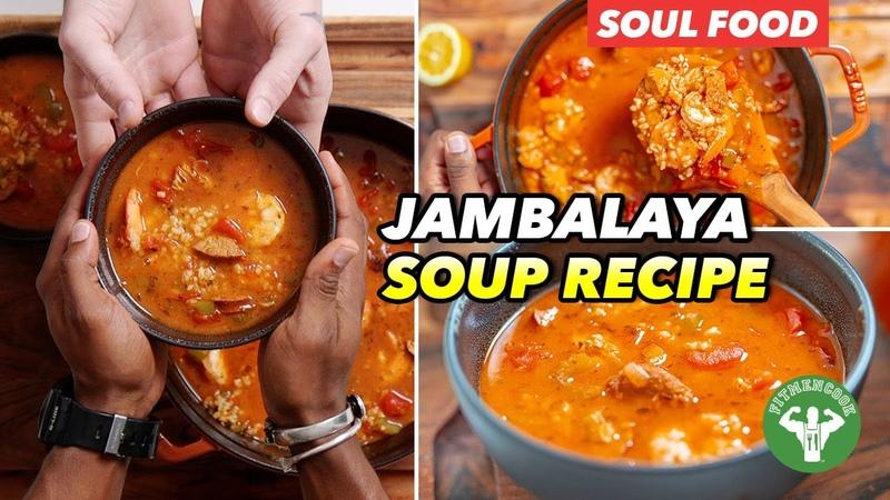 Soul Food Easy Jambalaya Soup Recipe
