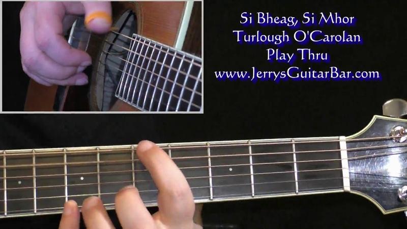 O'Carolan Si Bheag Si Mhor Guitar Arrangement