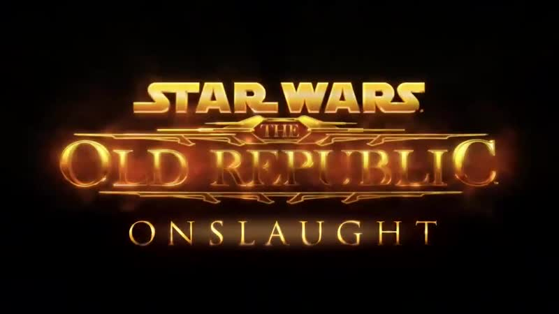 Star Wars The Old Republic - Onslaught